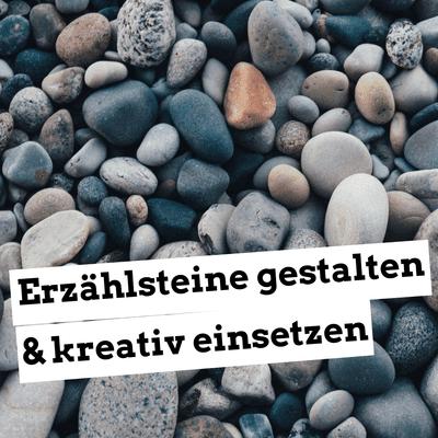 Jugendleiter-Podcast - Erzählsteine