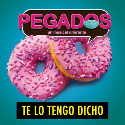 TE LO TENGO DICHO - TE LO TENGO DICHO #22.6 - Cosas Que Pasan (04.2021)