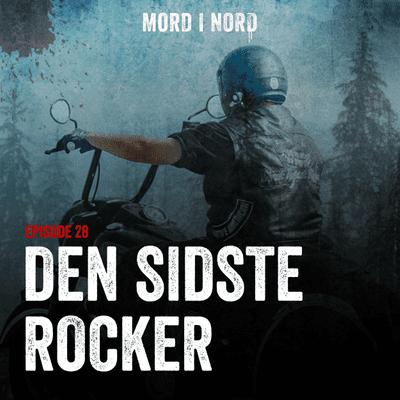Mord i nord - Episode 28: Den sidste rocker