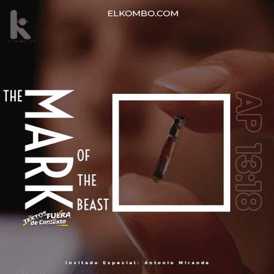 El Kombo Oficial - La marca de la bestia 666 (Textos Fuera de contexto) E23