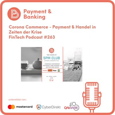 Payment & Banking Fintech Podcast - Corona Commerce – Payment und Handel in Zeiten der Krise