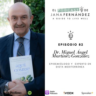 El podcast de Jana Fernández - Ciencia, conciencia y dieta mediterránea para combatir la epidemia de la obesidad, con el Dr. Migu
