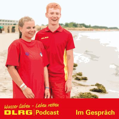 "DLRG Podcast - DLRG ""Im Gespräch"" Folge 035 - Bufdis an die Küste"