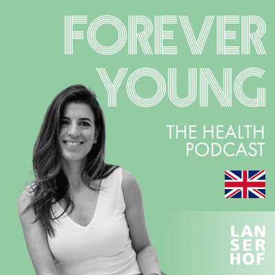 Forever Young (Eng) - The Health Podcast - #16 - Chronic Inflammation on our Health with Yalda Alaoui