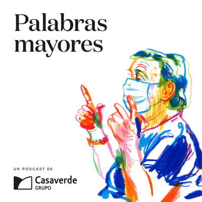 Palabras mayores - Capítulo 3. Mª Dolores Juárez