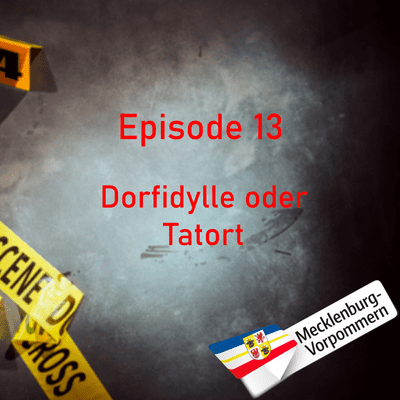 Northern True Crime - #13 Dorfidylle oder Tatort?