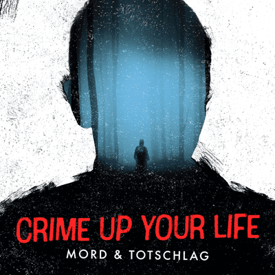Crime up your Life - Mord und Totschlag - #9 S4 A. Fish - Der Feinschmecker / Marianne Bachmeier