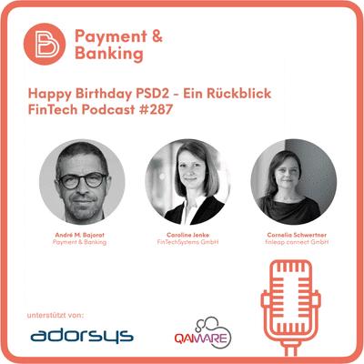 Payment & Banking Fintech Podcast - Happy Birthday PSD2 - Ein Grund zu feiern?