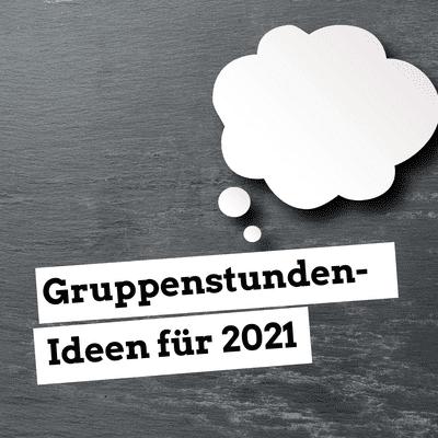 Jugendleiter-Podcast - Gruppenstunden-Ideen für 2021