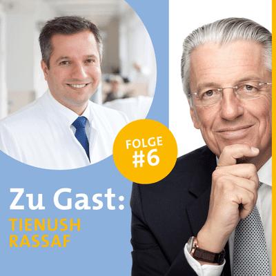 Diagnose: Zukunft - Der Experten Podcast - #6 Coronainfektion: Gefahr für's Herz? - Interview mit Prof. Dr. med. Tienush Rassaf