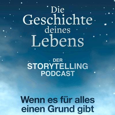 """Storytelling: Die Geschichte deines Lebens - """"Wenn es für alles einen Grund gibt"""" - mit John Zoranski"""