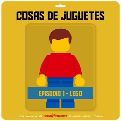 Cosas de juguetes - Episodio 1: LEGO