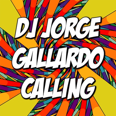 DJ Jorge Gallardo Radio - Calling (Club Mix)