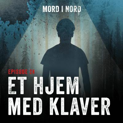 Mord i nord - Episode 24: Et hjem med klaver