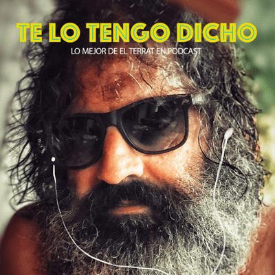 TE LO TENGO DICHO - TE LO TENGO DICHO #22 - Abril 2021