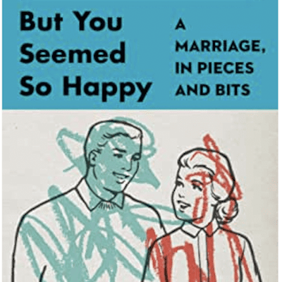 The Avid Reader Show - Episode 630: Kimberly Harrington - But You Seemed So Happy: A Marriage, In Pieces and Bits