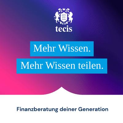 tecis - Finanzberatung deiner Generation - #1 Mehr Wissen. Mehr Wissen teilen. Mit Ramon Wiesner