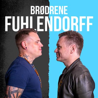 Brødrene Fuhlendorff - Episode 6:6 – Pas på dig selv ude i friheden