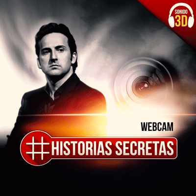 Historias Secretas - Webcam