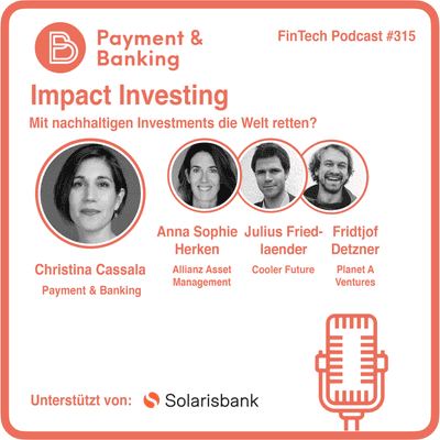 Payment & Banking Fintech Podcast - Impact Investing