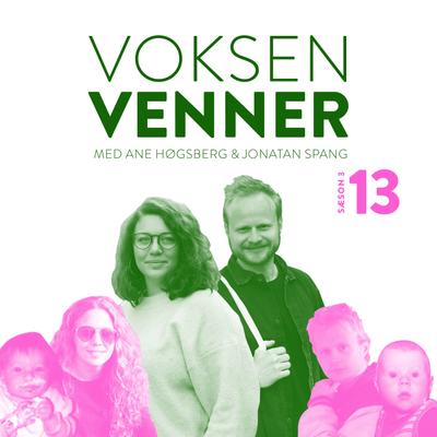 Voksenvenner - Episode 13 - Skam (ikke tv-serien) og mennesker uden tøj på