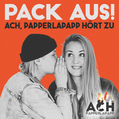 Pack aus!  - Ach, papperlapapp hört zu - The circle of lesbians