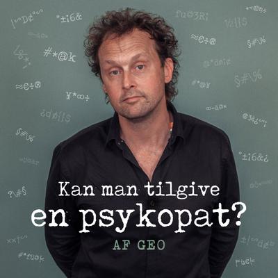 Kan man tilgive en psykopat? - Episode 3:5 - Hundemiljøet på Vesterbro