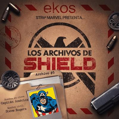 Los Archivos de SHIELD - 5. Capitán América, el centinela de la libertad