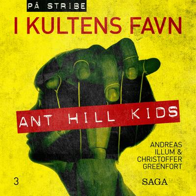 På stribe - din seriemorderpodcast - I kultens favn - Ant Hill Kids