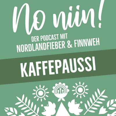 No Niin! Der Podcast mit Nordlandfieber & Finnweh - Kaffepaussi #5 mit René von Finntouch
