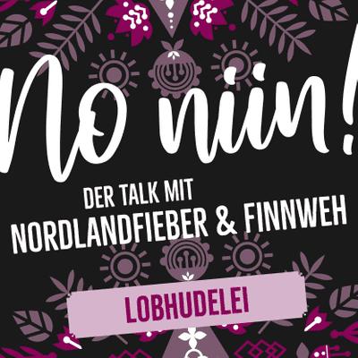 No Niin! Der Podcast mit Nordlandfieber & Finnweh - Lobhudelei: Die finnische Sauna