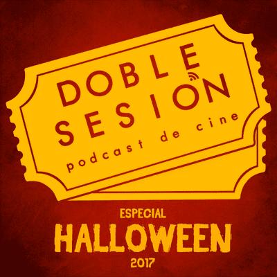 Doble Sesión Podcast de Cine - Especial Halloween 2017