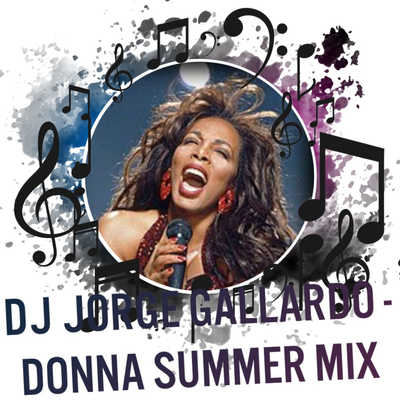MIXEDisBetter By DJ Jorge Gallardo - 015 MIXEDisBetter - Donna Summer MIX