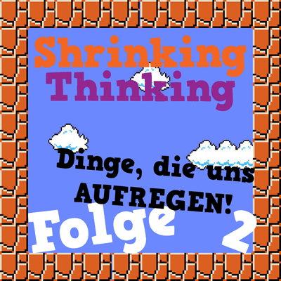 Der Shrinking Thinking Podcast - Shrinking Thinking. Der Name ist Programm.002 Von schlechter Musik, E - Rollern und Overhead Projektoren | Shrinking Thinkin 02