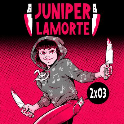 Juniper Lamorte - JL2X03: Fuck Chopin