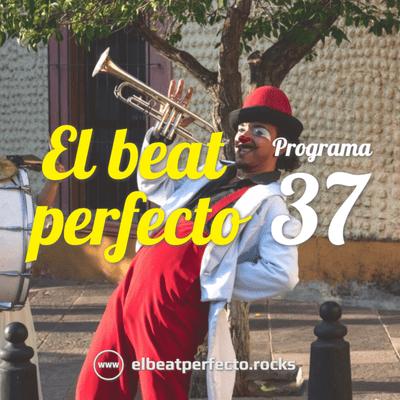 El beat perfecto - El beat perfecto #37: Rudimental, Lido Pimienta, Weezer, Declan McKenna, Barbarossa, Bicep, Propaganda y más...