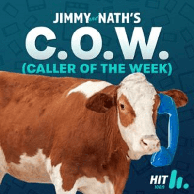 Jimmy & Nath - Hit Hobart 100.9 - COW 2021: Caller Of The Week #5