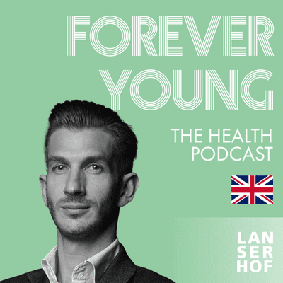 Forever Young (Eng) - The Health Podcast - #19 - Biohacking 101 with Tim Gray