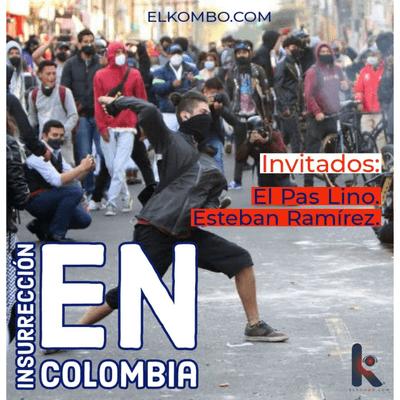 El Kombo Oficial - Insurrección en Colombia