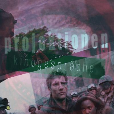 Projektionen - Kinogespräche - Episode 7.2_Apokalypse, Children of Men und Take Shelter