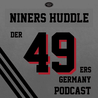 Niners Huddle - Der 49ers Germany Podcast - 82 – Quick Release: All-In! 49ers traden für den 3rd Overall Pick