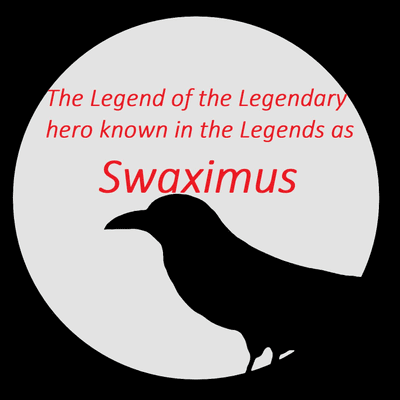 Ravnens fortællinger - The Legend of Swaximus