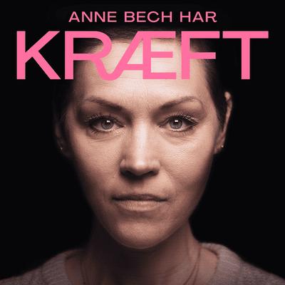 Anne Bech har kræft - podcast