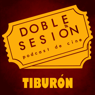 Doble Sesión Podcast de Cine - Tiburón (Steven Spielberg, 1975)