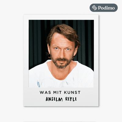 Was mit Kunst - Ein Podcast von und mit Johann König | Podimo - ...mit Anselm Reyle