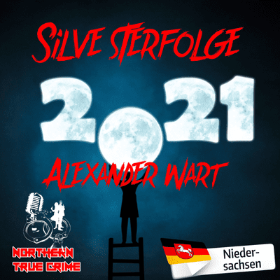 Northern True Crime - Silvesterbonusfolge - Cold Case: Alexander Wart