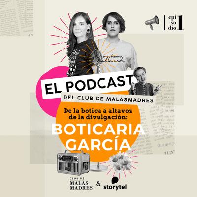 Club de Malasmadres - De la botica a altavoz de la divulgación: Boticaria García.