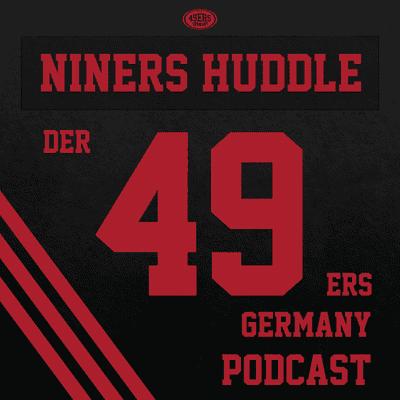 "Niners Huddle - Der 49ers Germany Podcast - 64: ""Up Front"" – Schepperts mit Shepley oder dominiert #4?"