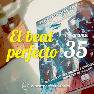 El beat perfecto - El beat perfecto #35: Dry Cleaning, Ist Ist, Viagra Boys, Chico Blanco, Jean-Michel Jarre, Pilotpriest y más...