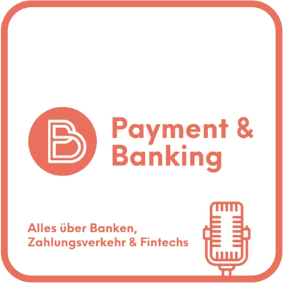 Payment & Banking Fintech Podcast - podcast